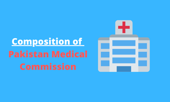 Composition of Pakistan Medical Commission