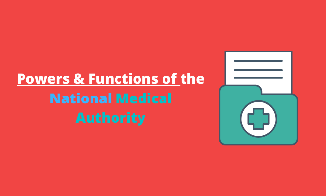 Powers & Functions of the National Medical Authority
