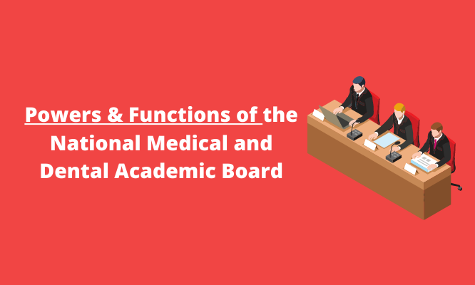owers and Functions of the National Medical and Dental Academic Board